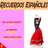 Recuerdos Espanoles 1 by Various Artists
