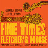 Fine Times at Fletcher's House de Bill Evans