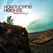 Fragile Future (Bonus Track Version) by Hawthorne Heights