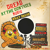 Dread at the Controls de Mikey Dread