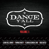 Dance Y'all Volume 1 by Various Artists