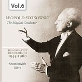 Stokowski: The Magical Conductor, Vol. 6 von Various Artists