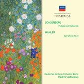 Schoenberg: Pelleas und Melisande; Mahler: Symphony No.3 de Various Artists