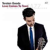 Love Comes to Town by Torsten Goods