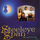 Tonight's the Night, Live! by Steeleye Span