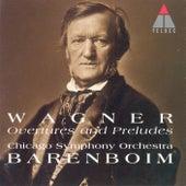 Wagner: Overtures & Preludes by Daniel Barenboim