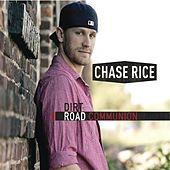 Dirt Road Communion de Chase Rice