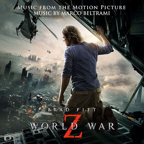 World War Z (Music from the Motion Picture) by Marco Beltrami