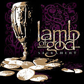 Sacrament by Lamb of God