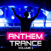 Anthem Trance, Vol. 1 de Various Artists