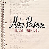 The Way It Used To Be von Mike Posner