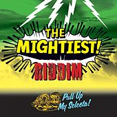 The Mightiest Riddim (Pull Up My Selecta) de Various Artists