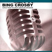 Songs from the Great American Songbook by Bing Crosby