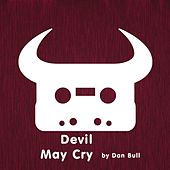 Devil May Cry by Dan Bull