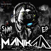 Saw EP by Manik