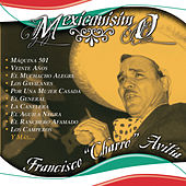 Mexicanisimo by Francisco