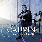 Danse avec Scarlatti by Thibault Cauvin
