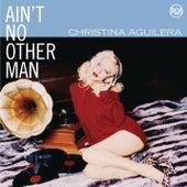 Dance Vault Mixes - Ain't No Other Man by Christina Aguilera