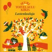 Suuri Toivelaulukirja - Lastenlauluja von Various Artists