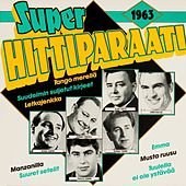 Superhittiparaati 1963 by Various Artists