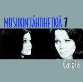 Musiikin tähtihetkiä 7 - Carola von Carola