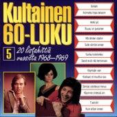 Kultainen 60-luku 5 1968-1969 von Various Artists