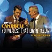 You've Lost That Lovin' Feelin' de David Campbell