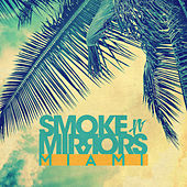 Smoke N' Mirrors Miami de Various Artists