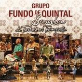 Samba de Todos os Tempos de Grupo Fundo de Quintal