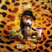 Dope Peddler 2 by 2 Chainz