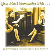 You Must Remember This de Various Artists