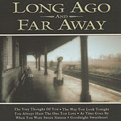 Long Ago and Far Away by Various Artists