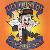 Love Songs: For and Against de Guy Forsyth