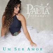 Um Ser Amor von Paula Fernandes