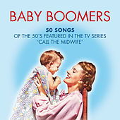 Baby Boomers: 50 Hits of the 50's Featured in the Tv Series