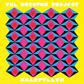 Sharpteeth by The Octopus Project