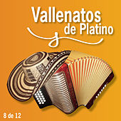 Vallenatos De Platino Vol. 8 de Various Artists