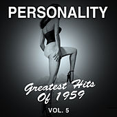 Personality: Greatest Hits of 1959, Vol. 5 de Various Artists