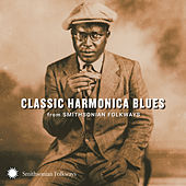 Classic Harmonica Blues from Smithsonian Folkways de Various Artists