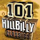 101 Hillbilly Classics by Various Artists