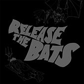 Release the Bats: The Birthday Party as Heard Through the Meat Grinder of Three One G di Various Artists