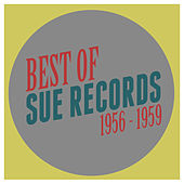 Best of Sue Records 1956-1959 de Various Artists