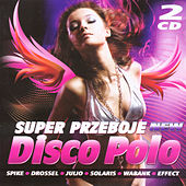 Super Przeboje Disco Polo vol. 1 von Various Artists