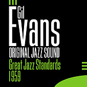 Original Jazz Sound: Great Jazz Standards von Gil Evans