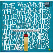 Play the Music of Steve Lacy, Vol. 2 by The Whammies
