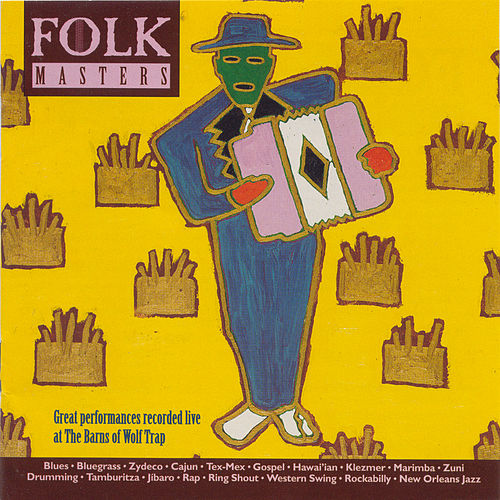 Folk Masters: Great Performances Recorded Live At The Barns Of Wolf Trap by Various Artists