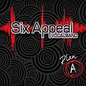 Plan A by Six Appeal
