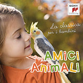 Amici animali - La classica per i bambini de Various Artists