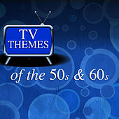 Tv Themes of the 50s and 60s von Various Artists
