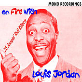 On Fire with Louis Jordan de Louis Jordan